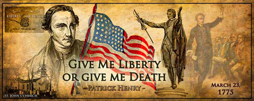 Patrick Henry's Liberty or Death Speech に対する画像結果